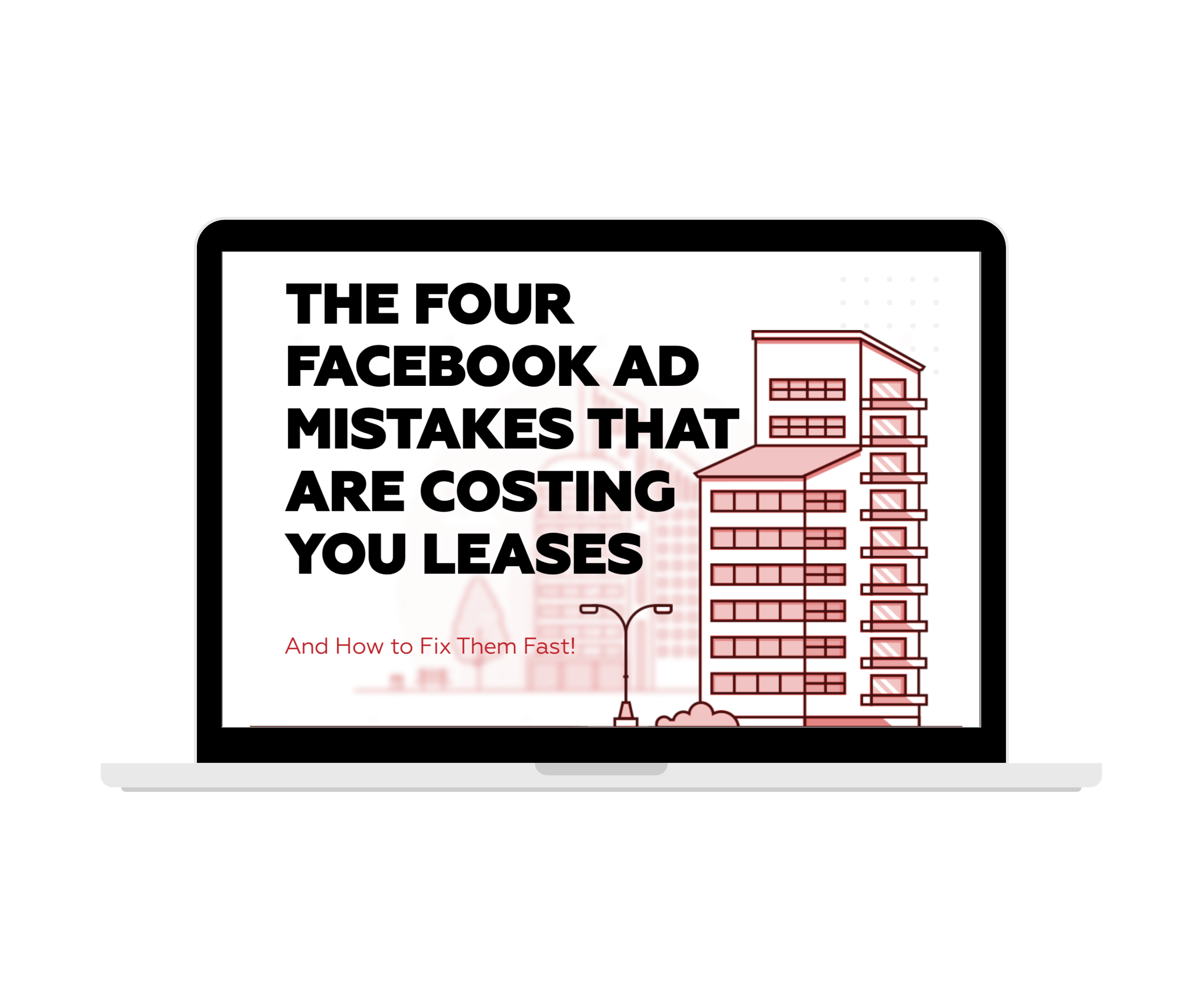 the four Facebook ad mistakes that are costing you leases