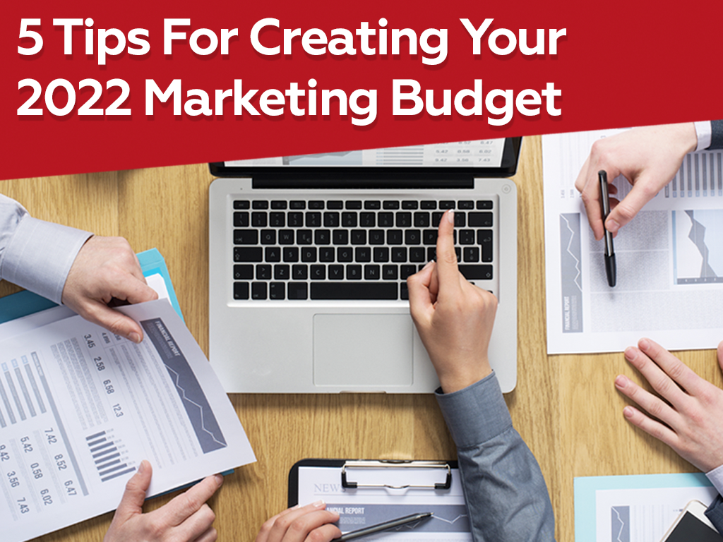 5 Tips for Creating a Multifamily Marketing Budget for 2022